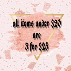 All items under $20 are 3 for $25!